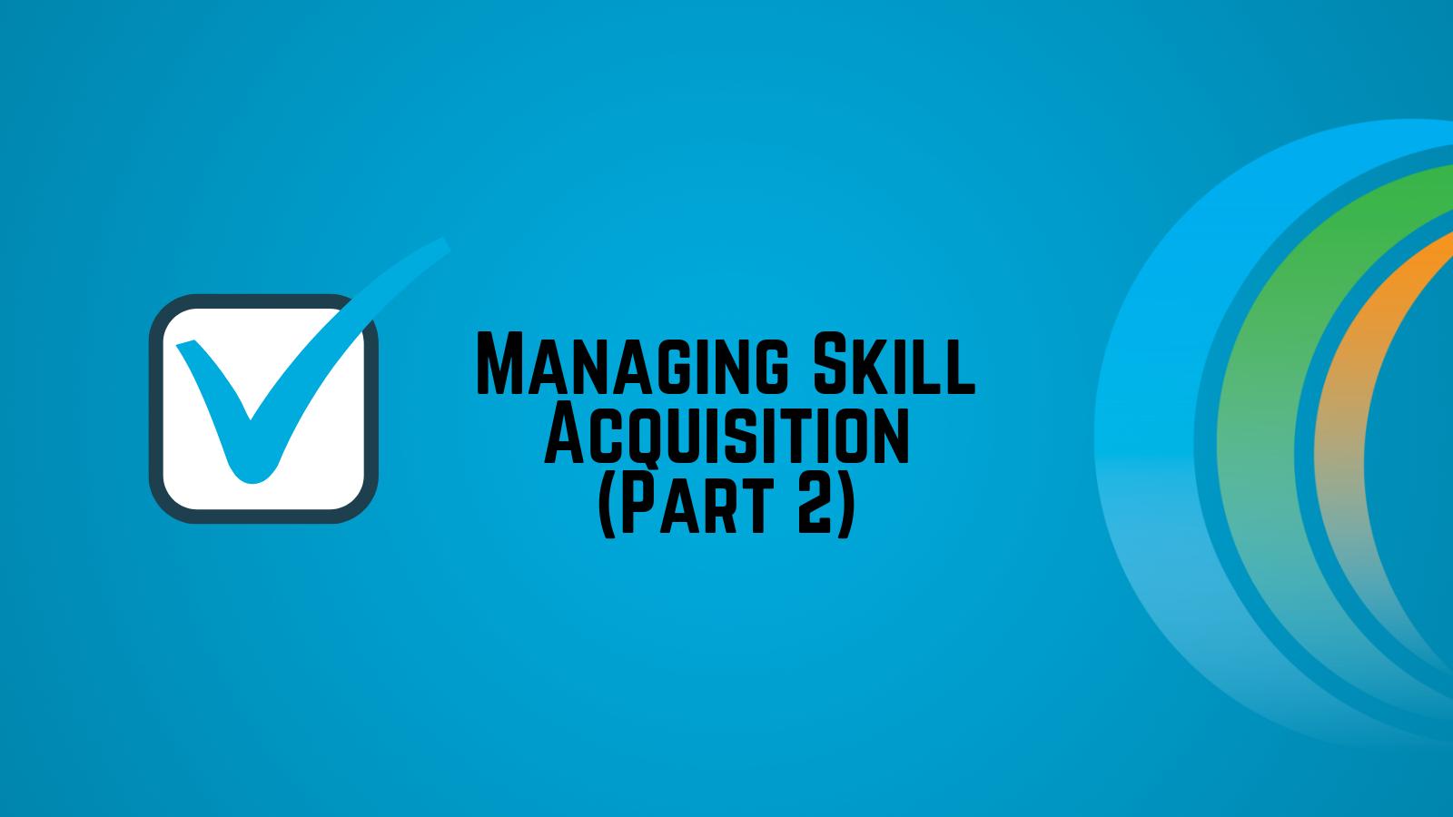 skill-acquisition-2-blog